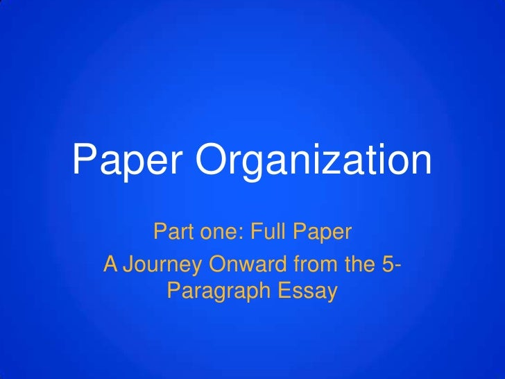 Beyond the  5-Paragraph Essay