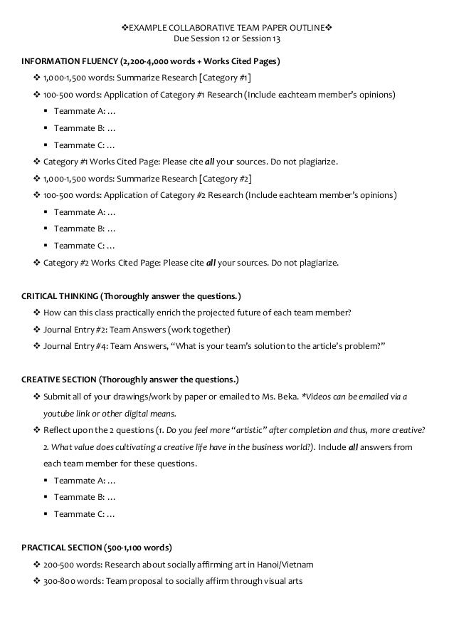 EXAMPLE COLLABORATIVE TEAM PAPER OUTLINE                                    Due Session 12 or Session 13INFORMATION FLU...
