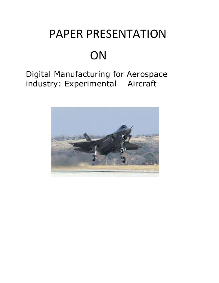 PAPER PRESENTATION               ONDigital Manufacturing for Aerospaceindustry: Experimental Aircraft