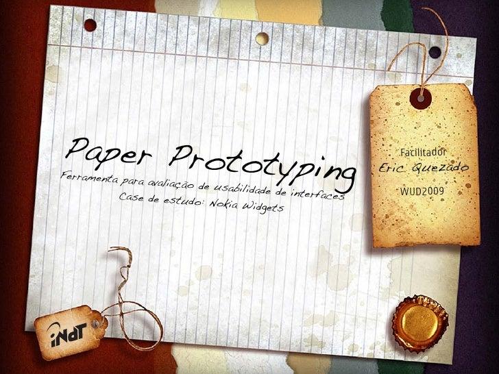 Paper Prototy               ping                                                             Facilitador  Ferramenta pa   ...