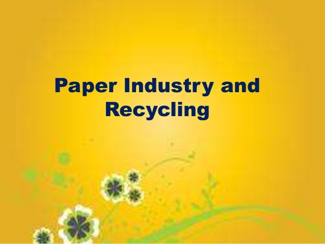 Paper Industry and Recycling