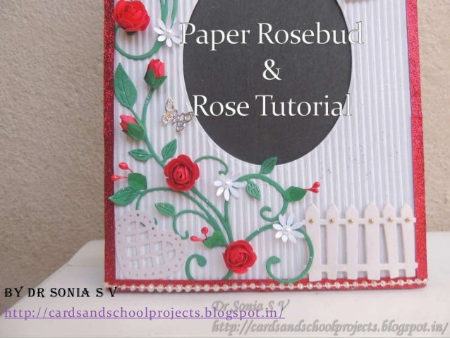 by Dr Sonia S Vhttp://cardsandschoolprojects.blogspot.in/