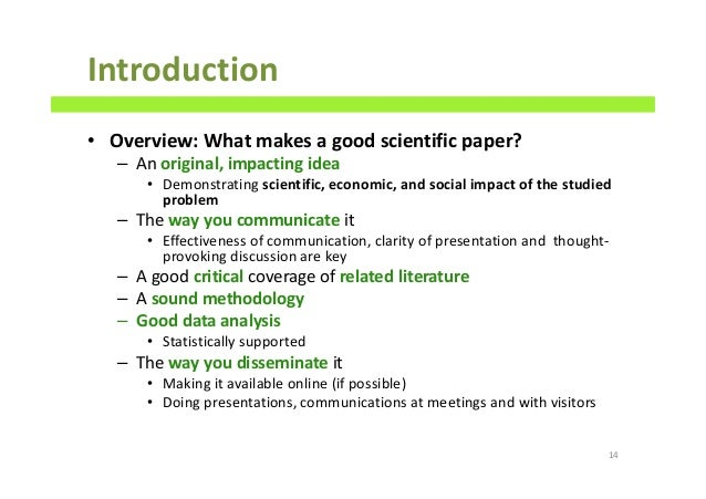 how to write a good introduction for a research paper Introductions, though, occupy a special place when it comes to writing a research  paper they're the first words that your reader is going to see, and ideally they.
