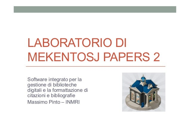 Papers 2 lab - breve introduzione a Mekentosj Papers v2