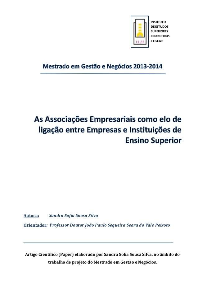 Artigo Científico (Paper) elaborado por Sandra Sofia Sousa Silva, no âmbito do trabalho de projeto do Mestrado em Gestão e...