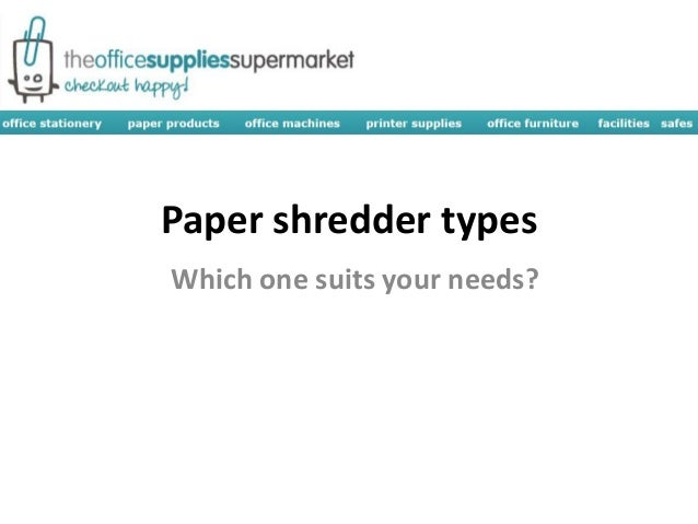 paper shredder types 15 results for paper shredder reviews fellowes powershred 79ci 100% jam proof medium shred-safe cross-cut paper shredder includes a 48-gallon wastebasket.