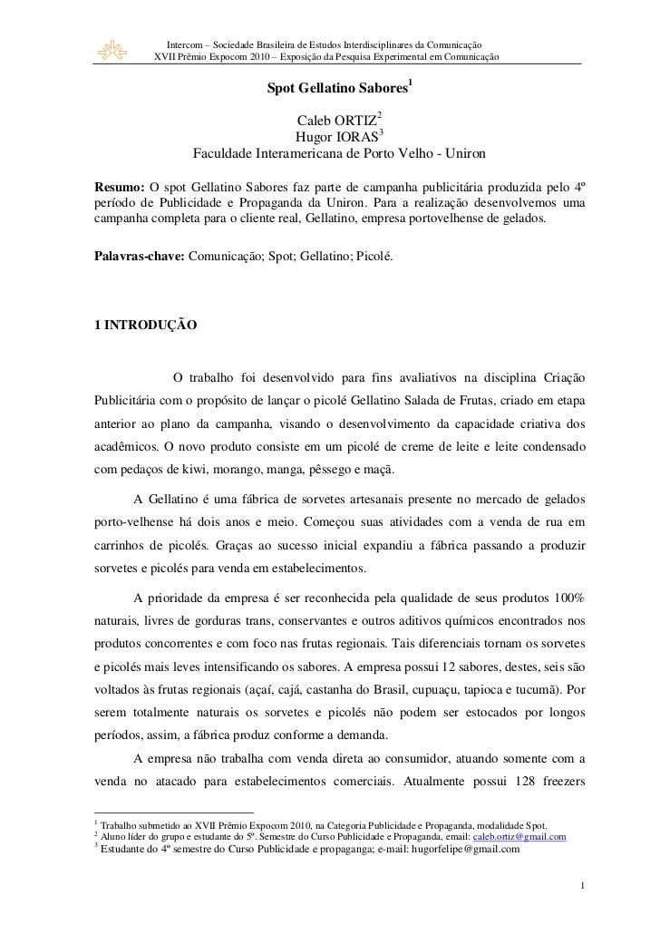 Intercom – Sociedade Brasileira de Estudos Interdisciplinares da Comunicação                XVII Prêmio Expocom 2010 – Exp...