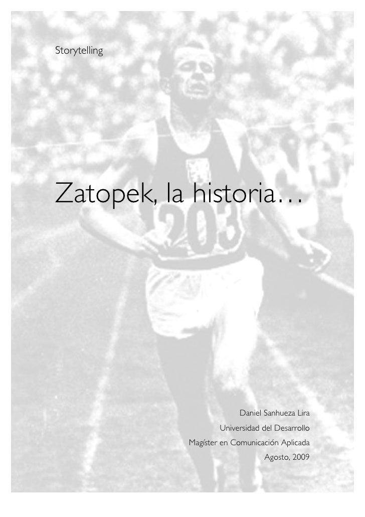 Storytelling     Zatopek, la historia…                                 Daniel Sanhueza Lira                        Univers...