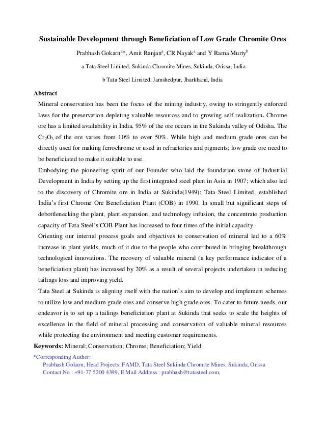 Sustainable Development through Beneficiation of Low Grade Chromite Ores Prabhash Gokarna *, Amit Ranjana , CR Nayaka and ...