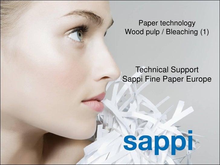 Paper technology                                                      Wood pulp / Bleaching (1)                           ...