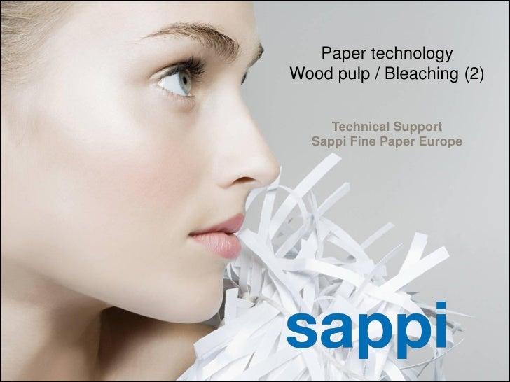 Paper technology                                                      Wood pulp / Bleaching (2)                           ...