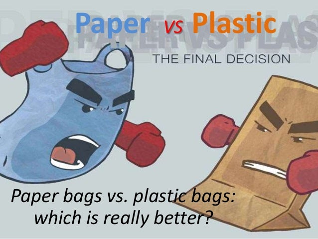 Is recycling paper bags cheaper than recycling plastic?