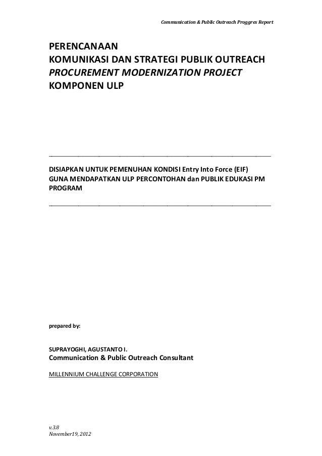 Communication & Public Outreach Proggres ReportPERENCANAANKOMUNIKASI DAN STRATEGI PUBLIK OUTREACHPROCUREMENT MODERNIZATION...
