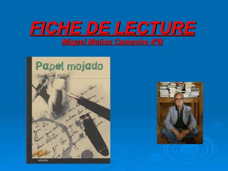 FICHE DE LECTURE Miguel Muñoz Camacho 4ºB