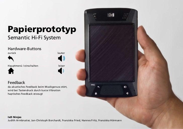 PapierprototypSemantic Hi-Fi SystemHardware-Buttonszurück                                  lauterHauptmenü / einschalten  ...