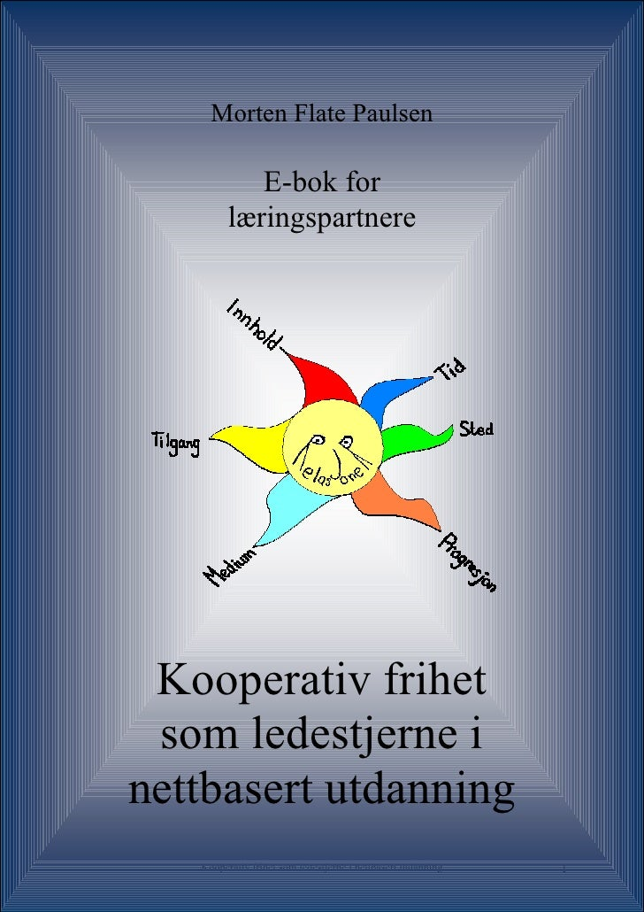 Kooperativ frihet som ledestjerne i nettbasert utdanning