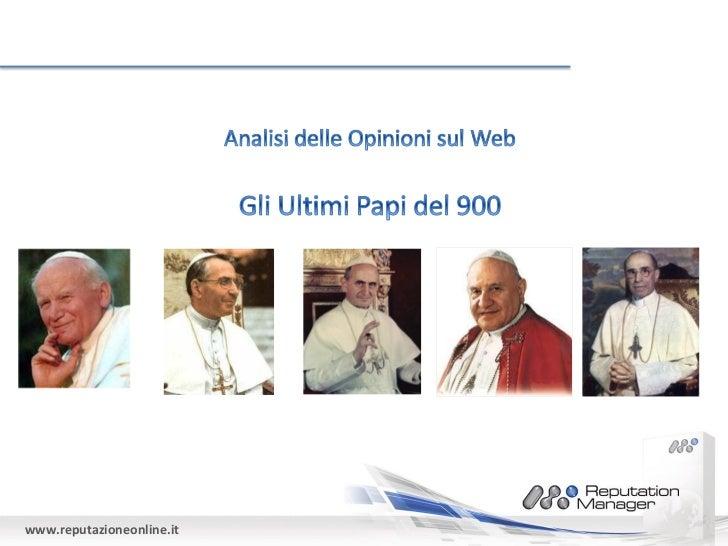 La reputazione on line degli ultimi cinque papi del '900