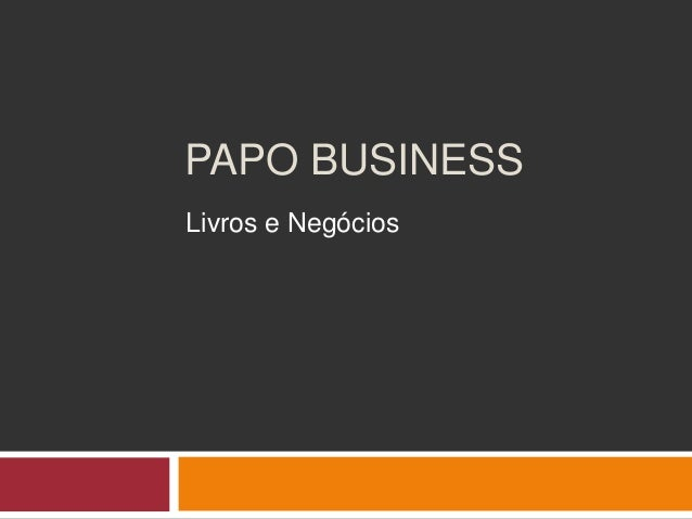 Papo Business