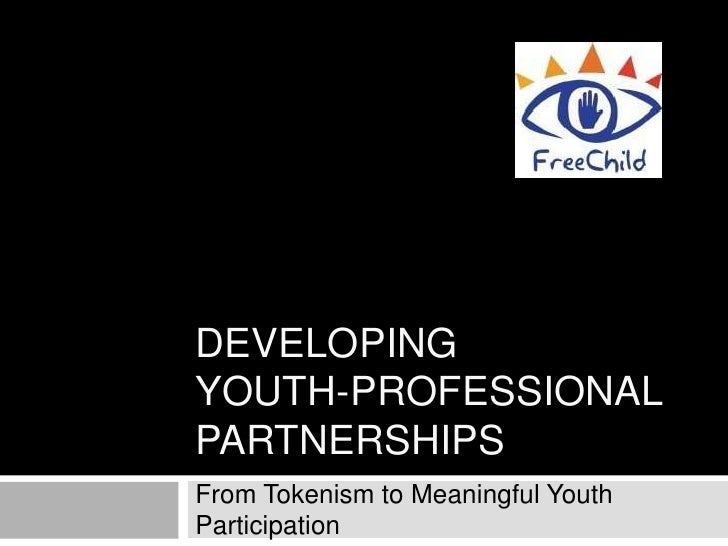 DEVELOPINGYOUTH-PROFESSIONALPARTNERSHIPSFrom Tokenism to Meaningful YouthParticipation