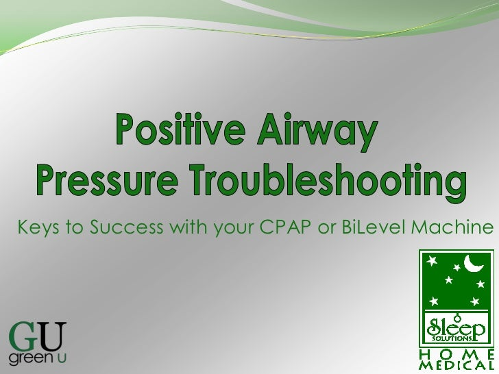 Keys to Success with your CPAP or BiLevel Machine