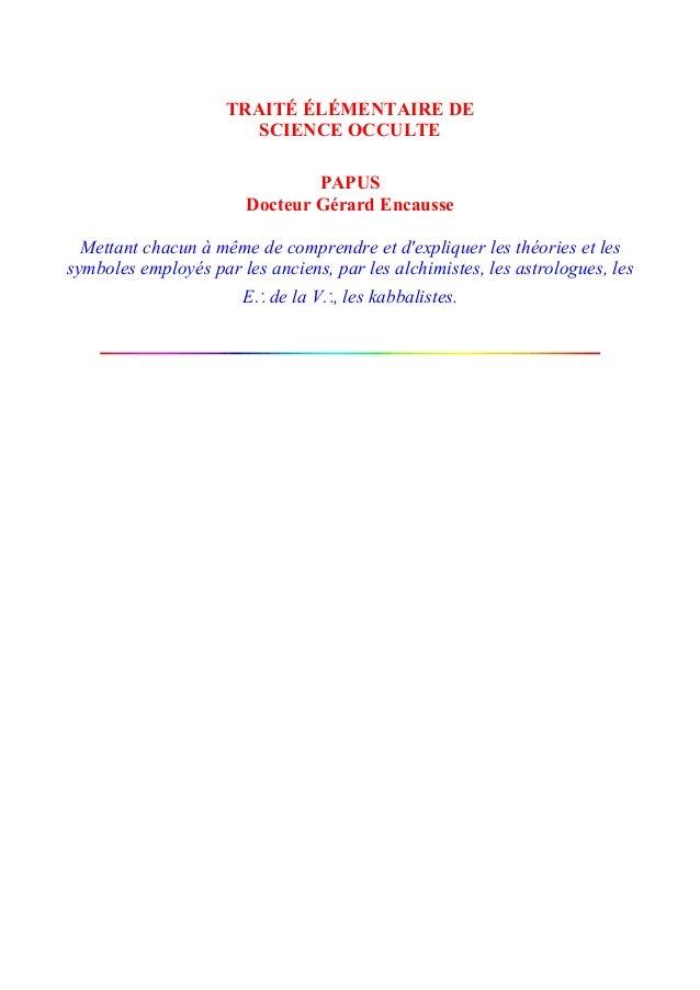TRAITÉ ÉLÉMENTAIRE DE                        SCIENCE OCCULTE                                PAPUS                        D...