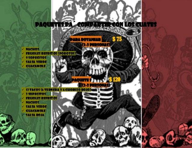 PAQUETES PA´ COMPARTIR CON LOS CUATES Para Botanear $ 75 (2-3 personas)  Nachos  Frijoles refritos (porotos)  9 sopecit...