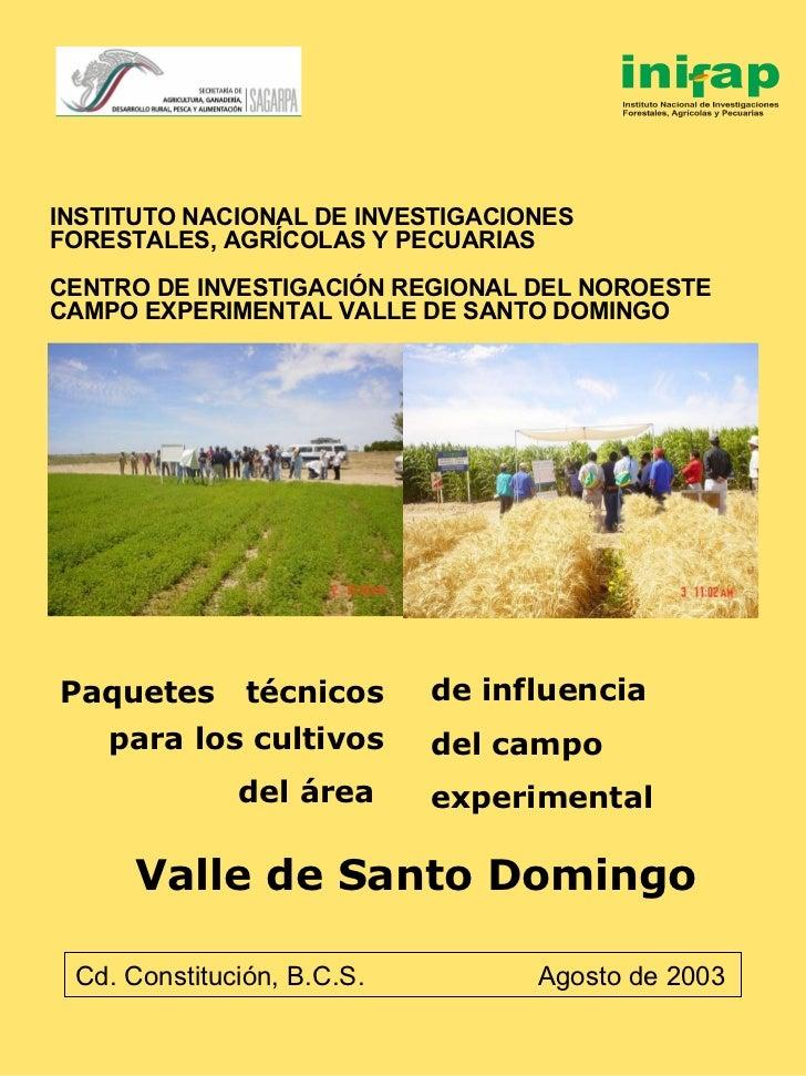 INSTITUTO NACIONAL DE INVESTIGACIONES  FORESTALES, AGRÍCOLAS Y PECUARIAS CENTRO DE INVESTIGACIÓN REGIONAL DEL NOROESTE CAM...