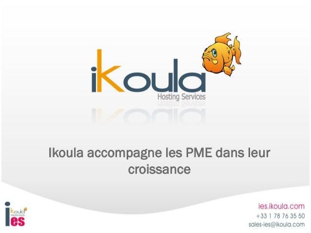Ikoula accompagne les PME dans leur            croissance
