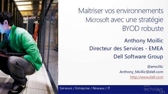 Maitriser vos environnements              Microsoft avec une stratégie                             BYOD robuste           ...