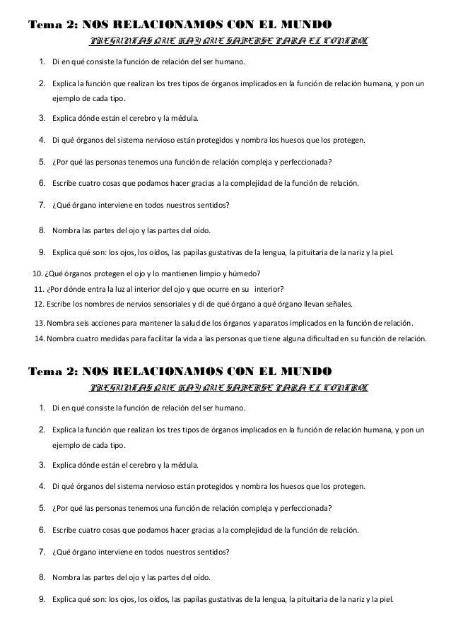 Tema 2: NOS RELACIONAMOS CON EL MUNDO PREGUNTAS QUE HAY QUE SABERSE PARA EL CONTROL 1. Di en qué consiste la función de re...