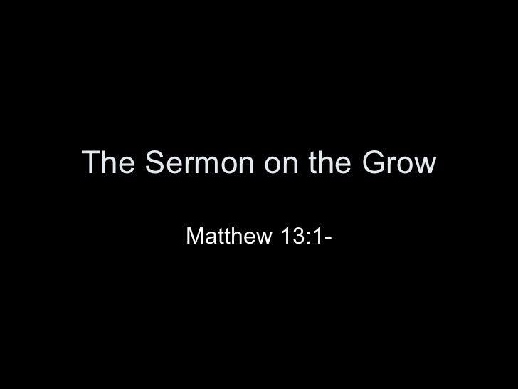 The Sermon on the GROW