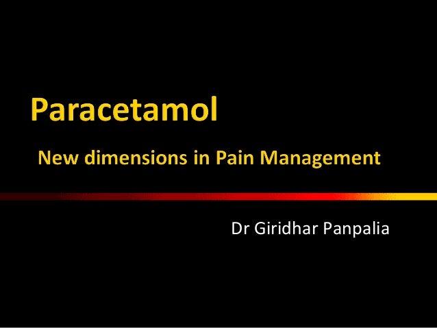 Paracetamol - widening the horizon in pain managment
