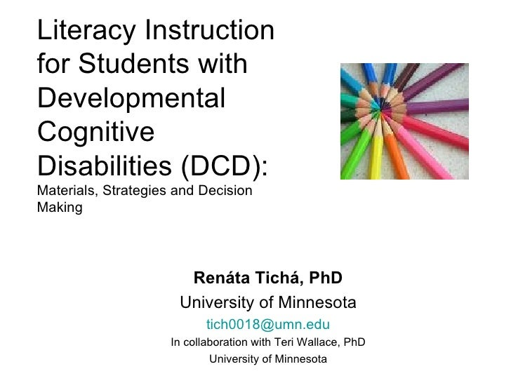 Literacy Instruction for Students with Developmental Cognitive Disabilities (DCD)
