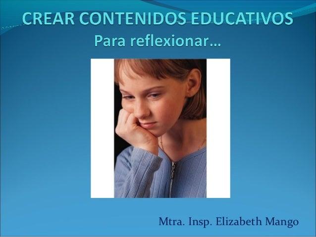 Para crear recursos educativos digitales