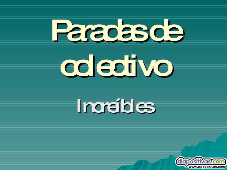 Paradas Originales Diapositivas