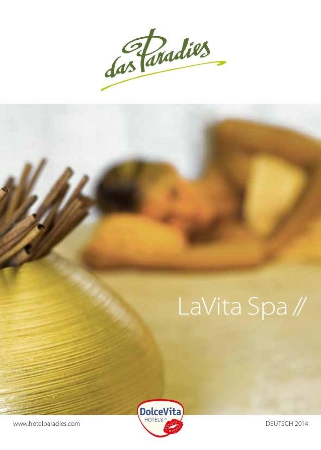 www.hotelparadies.com  LaVita Spa / /   Deutsch 2014
