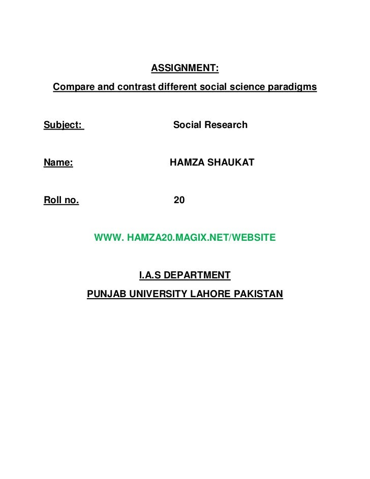 ASSIGNMENT:<br />Compare and contrast different social science paradigms<br />Subject:                                  So...