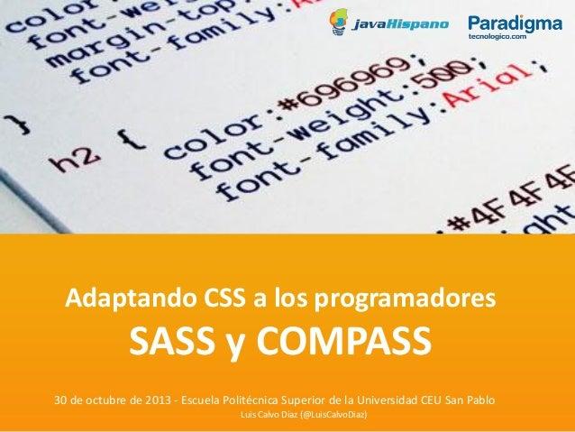 Adaptando CSS a los programadores: SASS y Compass