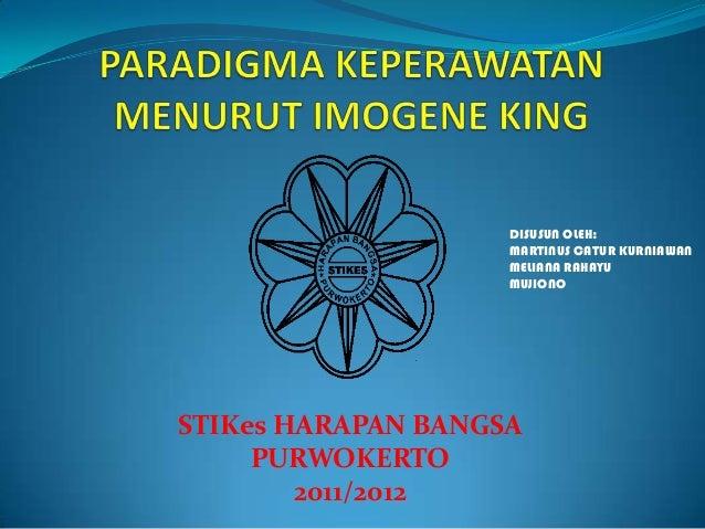 Paradigma keperawatan menurut imogene king