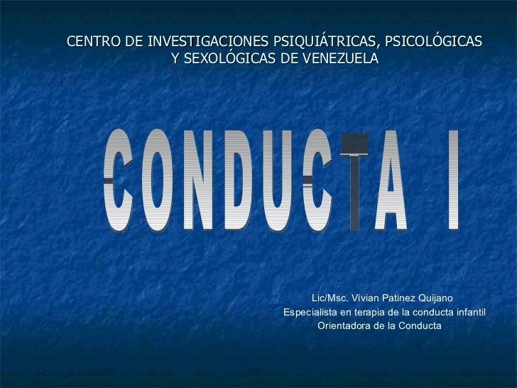 C.I.P.P.S.V. Maestria Online: Orientacion de la Conducta. Asignatura:Conducta I.Unidad III. Paradigma Operante