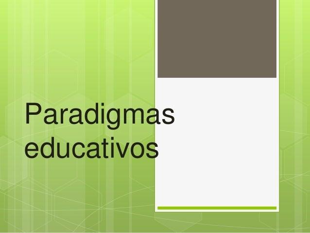 Paradigmaseducativos