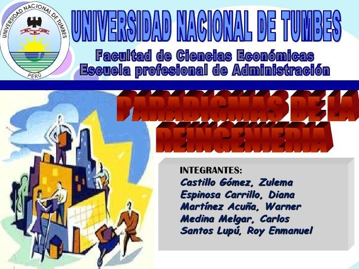 Facultad de Ciencias Económicas Escuela profesional de Administración UNIVERSIDAD NACIONAL DE TUMBES <ul><ul><li>INTEGRANT...