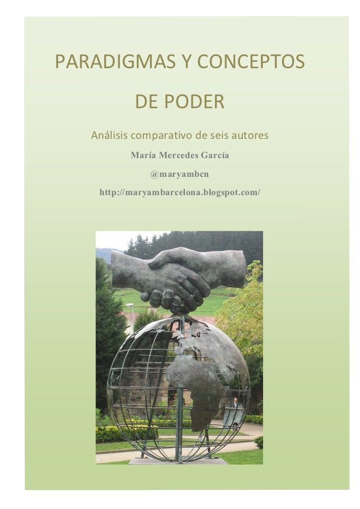 PARADIGMAS Y CONCEPTOS                 DE PODER     Análisis comparativo de seis autores              ...