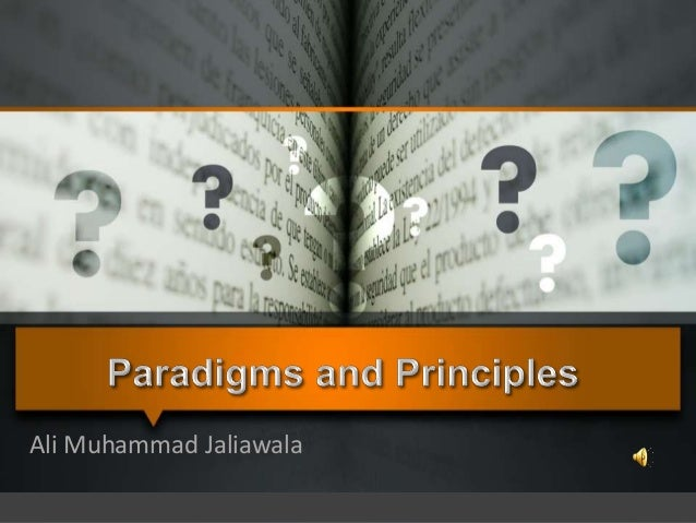 Paradigms and principles (amj)