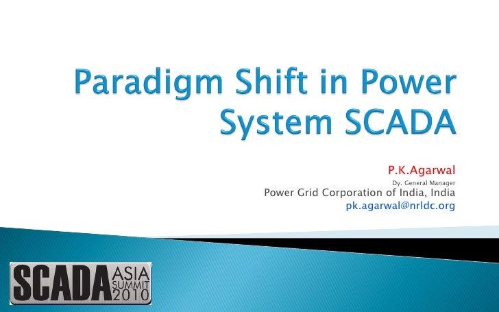 Paradigm Shift In Power System Scada