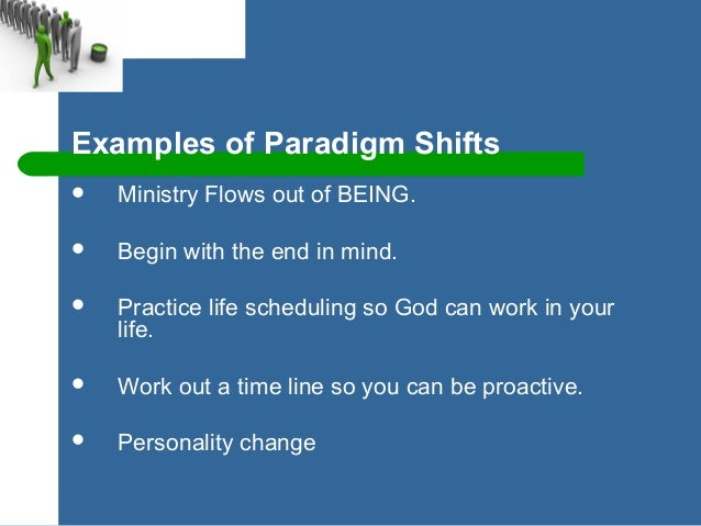 Paradigm Shift Examples