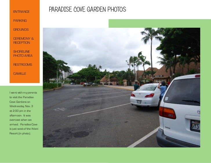 ENTRANCE                   PARADISE COVE GARDEN PHOTOS   PARKING   GROUNDS   CEREMONY &   RECEPTION   SHORELINE   PHOTO AR...