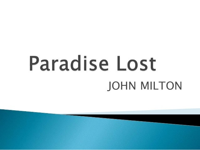 connections in john miltons paradise lost essay View essay - frankenstein paper assessment from english 112 at indiana connections academy 1 a paradise lost by john milton b parallel lives by plutarch c sorrows of werter by johann.