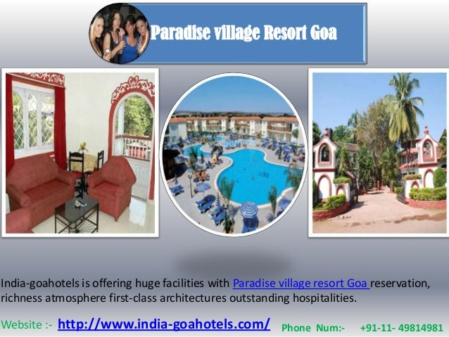 Paradise village Resort GoaIndia-goahotels is offering huge facilities with Paradise village resort Goa reservation,richne...
