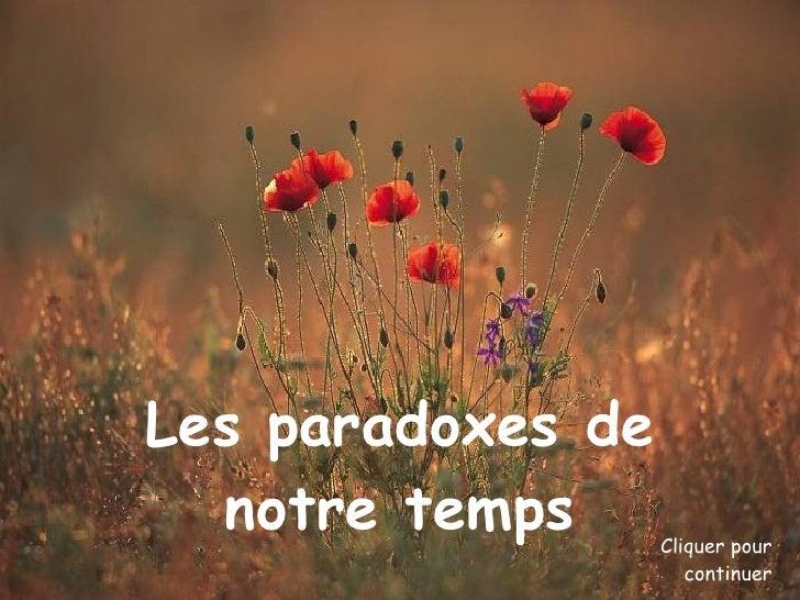Paradoxes Epoque